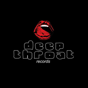 welcome to Deepthroat Records
