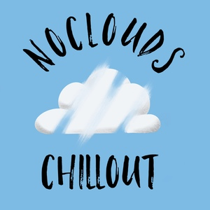 welcome to Noclouds Chillout