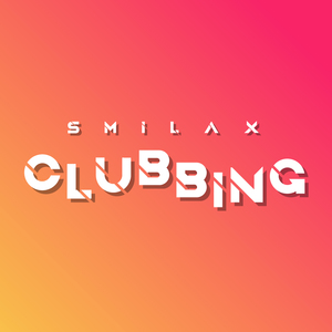welcome to Smilax Clubbing