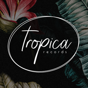 welcome to Tropica Records